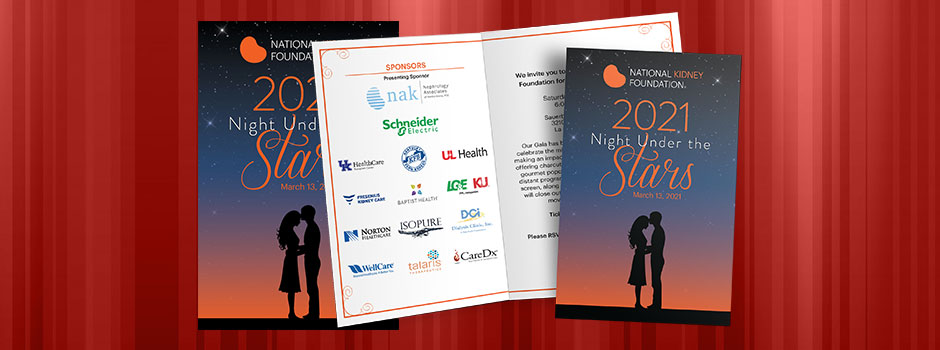 Volunteer work for The National Kidney Foundation of Kentucky's Night Under the Stars. I designed the Save the Date cards, Invitations, Program Covers and a few PowerPoint slide templates. The Night Under the Stars was on Saturday, March 13, 2021 at the Sauerbeck Family Drive-In in La Grange, KY. The Read More >