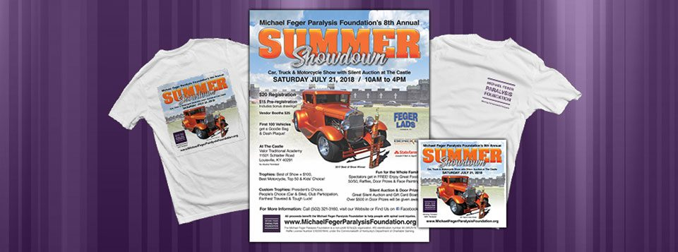 "Graphics for the 8th Annual Summer Showdown Car Show & Silent Auction. The Michael Feger Paralysis Foundation is hosting the 8th Annual Summer Showdown Car Show & Silent Auction on July 21, 2018 from 10am to 4pm. At Valor Traditional Academy ""The Castle"" in Louisville, KY. (off Bardstown Road, 2 Read More >"